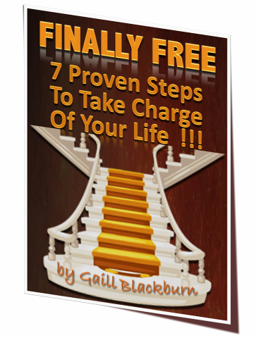 Finally Free - 7 Proven Steps To Take Charge Of Your Life!